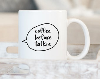 Coffee Before Talkie // Coffee Cup //  Coffee Mug // Funny Coffee Mug // Gift For Boss // Girl Boss Mug // Gift Idea // The Busy Bee