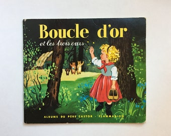 French Language Vintage Children's Picture Book ~ Boucle d'or et les Trois Ours (Goldilocks & the Three Bears) Illustrated by Gerda Muller