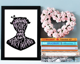 "Mary Poppins Quote Print - Nursery Wall Art, Nursery Decor - Literary Quote - Literary Print ""Practically perfect in every way."""