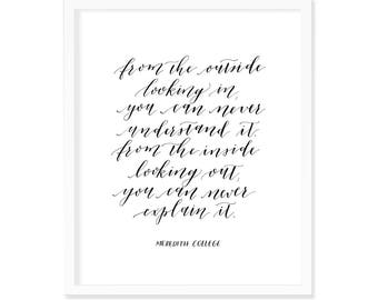 Meredith College Calligraphy Art Print   8x10   From The Outside Looking In