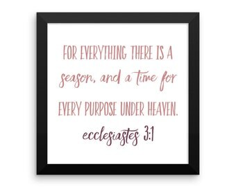 Ecclesiastes3:1 Framed Print For Everything There is A Season a Time for Every Purpose Under Heaven Bible Art 10x10 12x12 14x14 Pink Purple