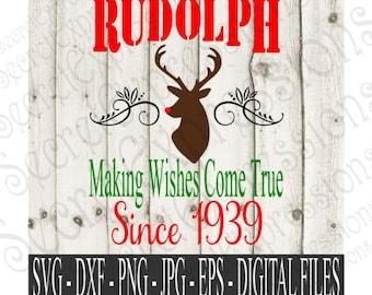 Rudolph Svg, Wishes Come True Svg, Christmas Svg, Reindeer Svg, Digital File, SVG, DXF, EPS, Png, Jpg, Cricut Svg, Silhouette Svg