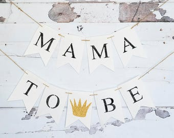 Mama To Be, Where The Wild Things Are Baby Shower Decoration, Prince Baby Shower Banner, King Baby Shower Banner, Wild One Decoration, B592
