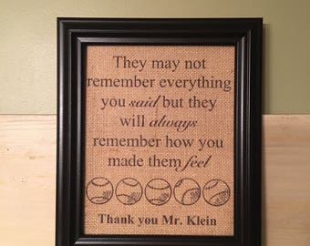 Personalized teacher gift, Personalized Christmas gift for teacher, Teacher appreciation gift, They may not remember everything you said