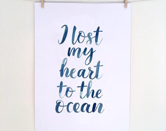Lost my heart to the ocean - Print
