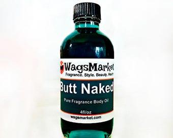 Butt Naked, 1oz Glass Bottle, Pure Fragrance Body Oil