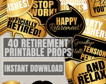 40 Retirement party props, black and gold retirement photo booth prop printables, Retirement photo props, selfie props for retirement party