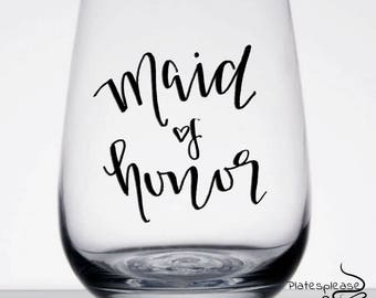 Maid of honor gift, maid of honor wine glass, maid of honor, will you be my maid of honor, bridal party gifts, bachelorette gifts, wedding