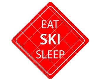 Ski svg - ski decal - ski sign - Eat Ski Sleep