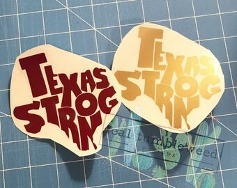 Texas Strong Decal | Cup Decal | Car Decal