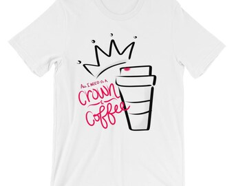 Pageant Girl Crown and Coffee T-Shirts Pageantry Queen