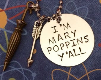 """Guardians of the Galaxy """"I'm Mary Poppins y'all"""" necklace"""
