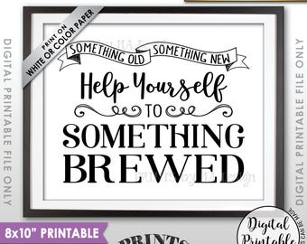 """Wedding Beer Sign, Something Old Something New Help Yourself to Something Brewed, Wedding Bar Sign, Instant Download 8x10"""" Printable Sign"""