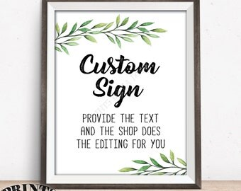Choose Your Text Custom Sign, Greenery Wedding Anniversary Birthday Retirement Graduation Tropical Wedding Greenery, PRINTABLE Portrait Sign