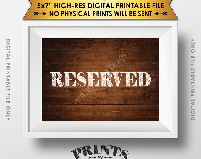 "Reserved Sign, Reserved Seats Reserved Section Reserved Area Saved Seating Reserved Table, Rustic Wood Style PRINTABLE 5x7"" Instant Download"