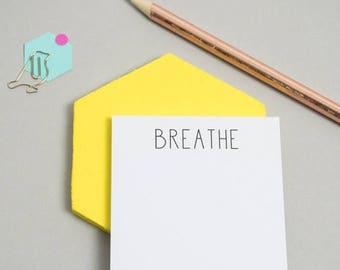 SUMMER SALE Sticky Notes - Miniature Notepad - Mini Notepad - Office Stationery - 'Breathe' Sticky Notes -  Sticky Notes - Reminder Note - T