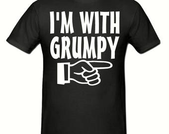 I'm with grumpy t shirt,men's t shirt sizes small- 2xl, Slogan t shirt