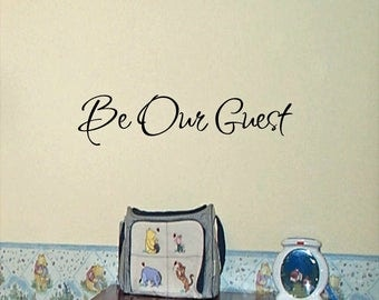 Be Our Guest wall decal,  nursery decal