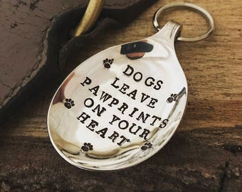 Dogs leave pawprints on your heart - stamped vintage silver plated spoon keyring