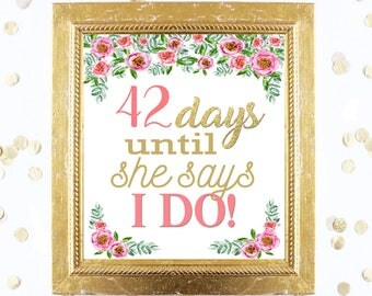 Bridal Shower Countdown Sign Customized - Floral Peony - Instant Printable Digital Download diy Peonies Pink and Gold Glitter Days until MRS