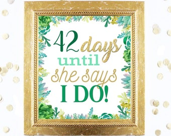 Bridal Shower Countdown Sign Customized - Succulent - Instant Printable Digital Download diy Green and Gold Glitter Days until MRS Nature