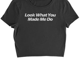 Look What You Made Me Do Cropped T-Shirt