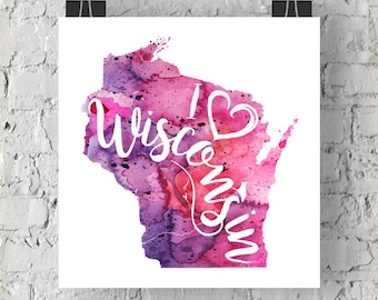 I Heart Wisconsin Map Art Print, I Love Wisconsin Watercolor Home Decor Map Painting, WI Giclee US State Art, Housewarming Gift, Moving Gift