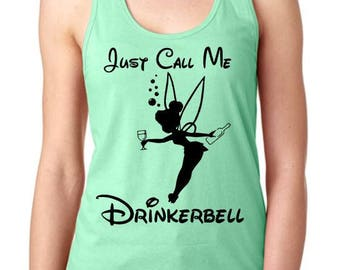 Just call me drinkerbell - ladies tank top - food and wine festival - epcot tank top