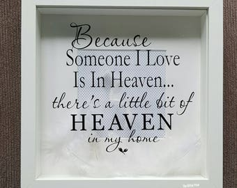Memorial box frame, remembrance box frame, someone we love in heaven, heaven in our home, Memorial, remembrance, box frame, feathers