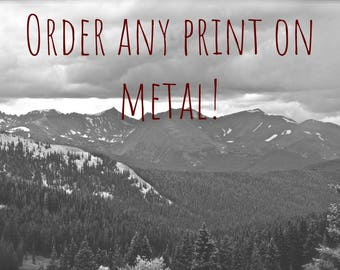 Order any print on metal