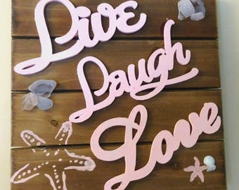 Live Laugh Love, Pink Sign, Encouragement