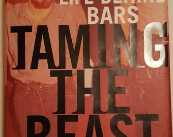 Taming the Beast: Charles Manson's Life Behind Bars Hardcover!