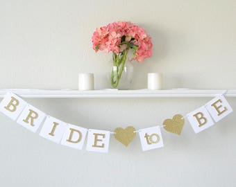 bride to be banner gold bride to be decoration gold bridal shower decorations