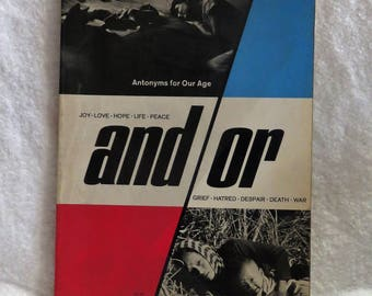 Anti War Book, 1st EDITION 1960s AND/OR Antonyms For Our Age, Harper and Row 1967, Vietnam War, Life of Innocence vs Life During War