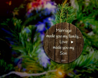 Son In Law Ornament Son In Law Gift Future Son In Law Gift Future Son In Law Christmas Ornament Marriage Made You Family Love Made You son