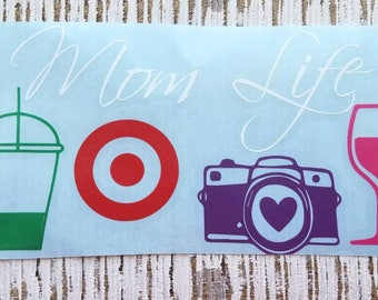 Mom Life decal | Mom Life Sticker | Mom decal| Mom Wine Glass decal | Mom Car Decal | coffee cup decal | car decal | Yeti decal