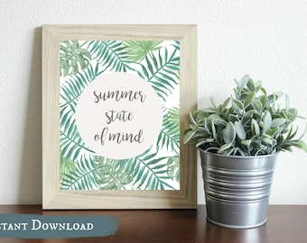 Tropical Summer State of Mind DIGITAL print