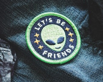 "Alien Patch - ""Lets Be Friends"" - Metaphysical Fashion Accessory - 2"" Iron On Embroidered Patch - Neon Green Extra Terrestrial Starseed Item"