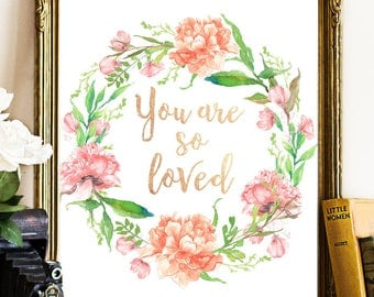 You Are Loved Printable Art, Nursery Art, Floral pink purple, Floral Art, You are So Loved Word Art, Printable Art, Roses Printable, Purple