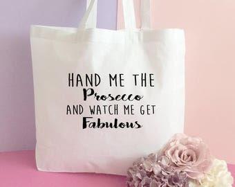 Prosecco Tote bag- Quote bag- Unique tote bag- Shopping tote bag- printed tote bag. Inspirational tote bag- Personalized bag- Quote Print