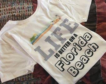 """Women's T-shirt """"Life is Better on a Florida Beach"""""""