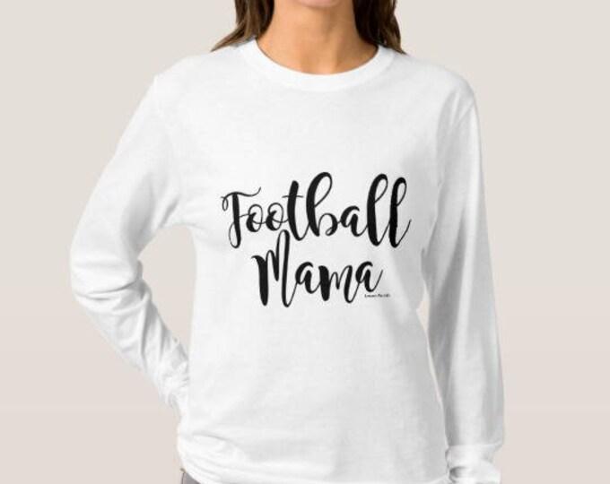 Football Mama Long Sleeve Women's White T-shirt