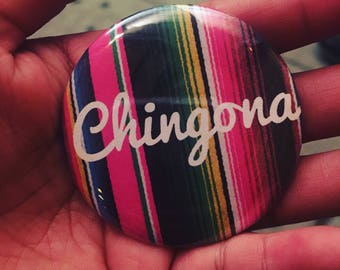 Chingona sarape button
