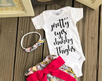 Floral BabyGirl Coming Home Outfit, Pretty Eyes ChubbyThighs Outfit Girl / Personalized Newborn Outfit Going Home Outfit Summer Fall Baby