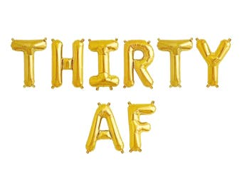 "THIRTY AF Letter Balloons | 16"" Gold Letter Balloons 