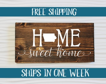 Home Sweet Home Iowa Rustic Entryway Wall Sign | Iowa Sign | Housewarming | Home Sweet Home Sign | Entryway sign | Wall Decor | Rustic