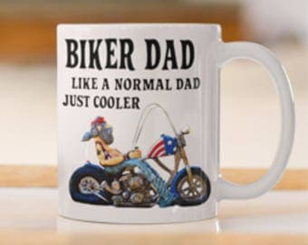 Biker Dad Mug Print, Cool Biker Dad Coffee/Tea Mug, Motorbike print Mug, Biker Dad Coffee Mug, Chopper Motorbike Mug,Cool Biker Dad print .