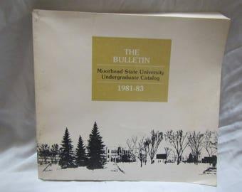 1981-83 ** The Bulletin* Moorhead State University Undergraduate Catalog 1981-83 ** sj