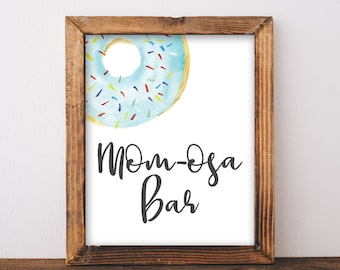 Donut Baby Shower Signs - Momosa Bar Sign - Donut Dessert Table Sign - Donut Party Decor - Mimosa Bar Sign - Donut Party Printables