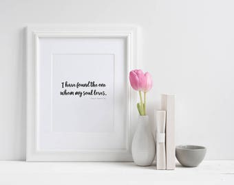 I have found the one whom my soul loves Wall Print ***DIGITAL FILE***